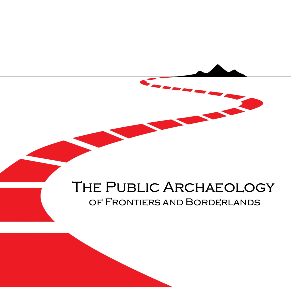 The Public Archaeology of Frontiers and Borderlands