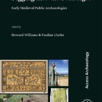 Digging into the Dark Ages: Early Medieval Public Archaeologies
