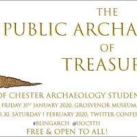 #BlingArch - The Public Archaeology of Treasure Conference, 31 Jan 2020 & Twitter Conference, 1 Feb 2020